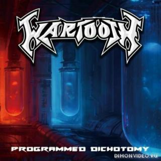 Wartooth - Programmed Dichotomy (2020)