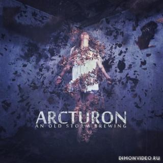 Arcturon - An Old Storm Brewing (2013)