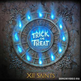 Trick Or Treat - The Legend of the XII Saints (2020)