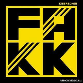 Eisbrecher - FAKK