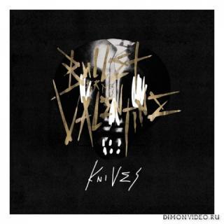 Bullet for My Valentine - Knives (Single) (2021)