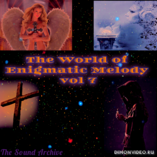 VA - The World of Enigmatic Melody vol 7 (by The Sound Archive)