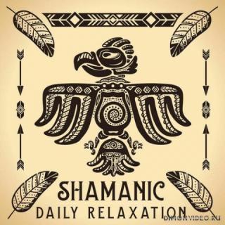 New Age - Shamanic Daily Relaxation (2020)