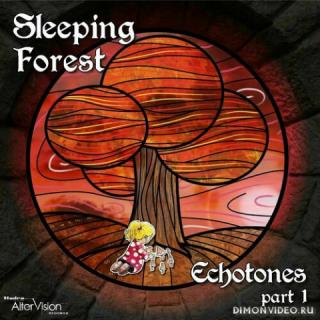 Sleeping Forest - Echotones, Part. 1 (2020)