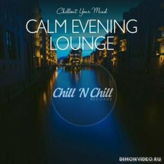 Various Artists - Calm Evening Lounge: Chillout Your Mind (2020)