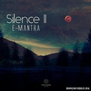 E-Mantra - Silence 2 (2020)
