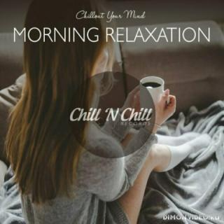 VA - Morning Relaxation: Chillout Your Mind (2021)