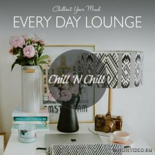 VA - Every Day Lounge: Chillout Your Mind (2021)