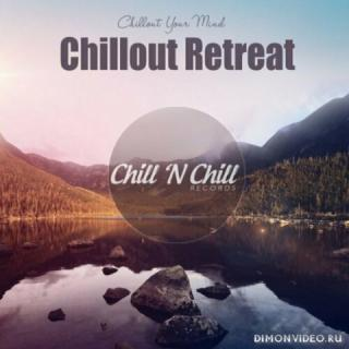 VA - Chillout Retreat: Chillout Your Mind (2021)