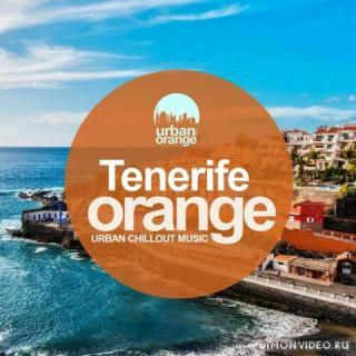 VA - Tenerife Orange: Urban Chillout Music (2021)