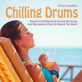 Oliver Scheffner - Chilling Drums