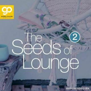 VA - The Seeds of Lounge, Vol. 2 (2021)