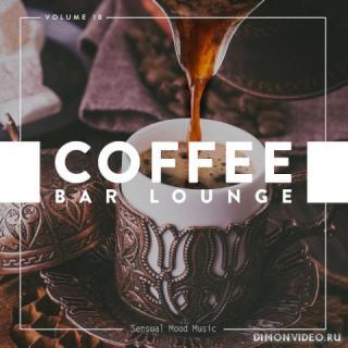 VA - Coffee Bar Lounge Vol. 18