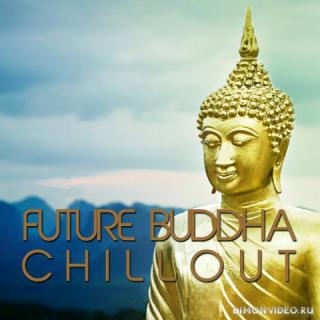 VA - Future Buddha Chillout