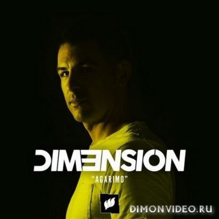 DIM3NSION - Agarimo (Extended Mix)
