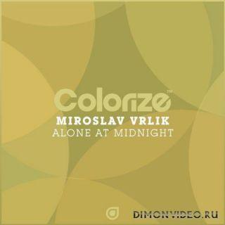 Miroslav Vrlik - Alone At Midnight (Extended Mix)