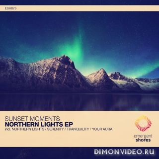 Sunset Moments - Northern Lights (Original Mix)