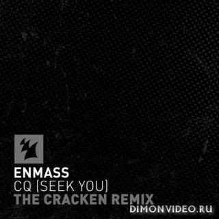 EnMass - CQ (Seek You) (The Cracken Extended Remix)