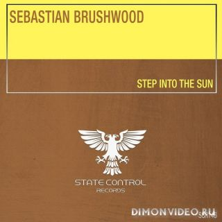 Sebastian Brushwood - Step Into The Sun (Extended Mix)