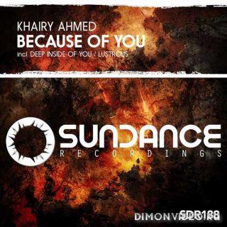 Khairy Ahmed - Deep Inside Of You (Original Mix)
