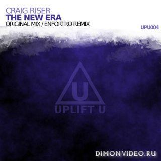 Craig Riser - The New Era (Original Mix)