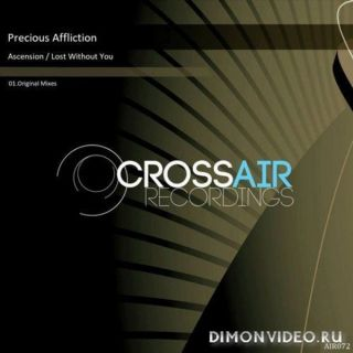 Precious Affliction - Lost Without You (Original Mix)