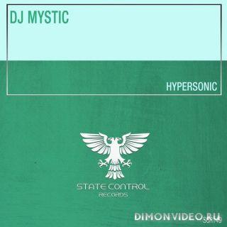 DJ Mystic - Hypersonic (Extended Mix)