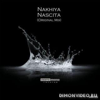 Nakhiya - Nascita (Original Mix)