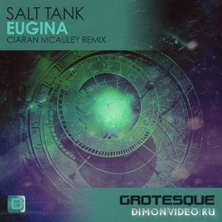 Salt Tank - Eugina (Ciaran McAuley Remix)