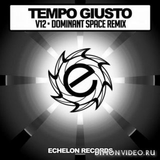 Tempo Giusto - V12 (Dominant Space Remix)