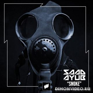 Saad Ayub - Smoke (Extended Mix)