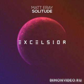 Matt Eray - Solitude (Extended Mix)