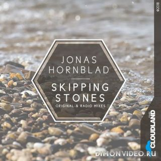 Jonas Hornblad - Skipping Stones (Original Mix)