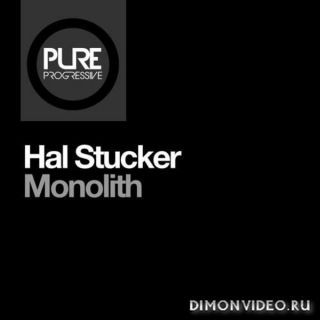 Hal Stucker - Monolith (Extended Mix)