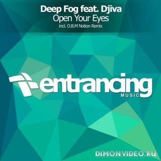 Deep Fog feat. Djiva - Open Your Eyes (O.B.M Notion Remix)