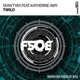 Sean Tyas feat. Katherine Amy - Twilo (Extended Mix)