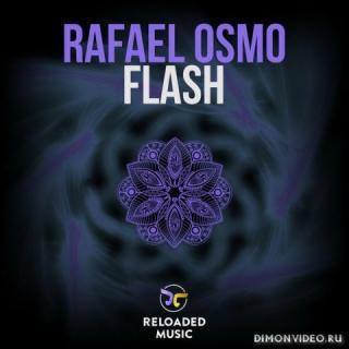 Rafael Osmo - Flash (Original Mix)