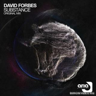David Forbes - Substance (Original Mix)
