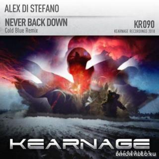 Alex Di Stefano - Never Back Down (Cold Blue Remix)