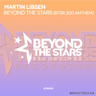 Martin Libsen - Beyond The Stars (BTSR200 Anthem) (Original Mix)