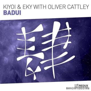 Kiyoi & Eky with Oliver Cattley - Badui (Extended Mix)