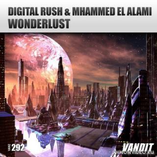 Digital Rush & Mhammed El Alami - Wonderlust (Extended Mix)