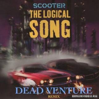Scooter - The Logical Song (Dead Venture Remix)