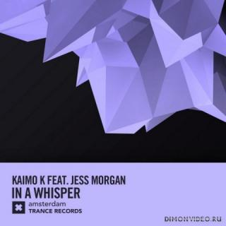 Kaimo K feat. Jess Morgan - In A Whisper (Extended Mix)
