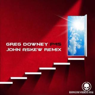 Greg Downey - P45 (John Askew Remix)