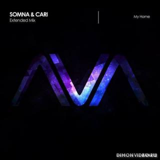 Somna & Cari - My Home (Extended Mix)