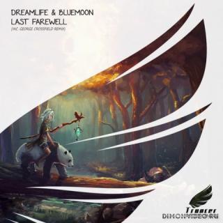 DreamLife & Blue Moon - Last Farewell (George Crossfield Emotional Remix)