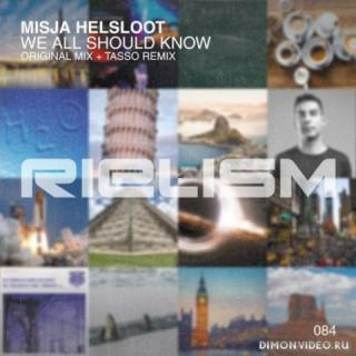 Misja Helsloot - We All Should Know (Original Mix)
