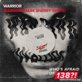 Warrior - Warrior (Mark Sherry Extended Remix)
