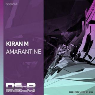 Kiran M - Amarantine (Extended Mix)